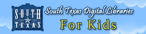 South Texas Digital Libraries For Kids